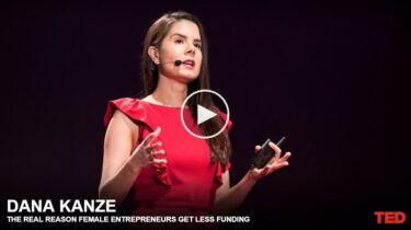 TEDおすすめ動画: The real reason female entrepreneurs get less funding by Dana Kanze「女性起業家が資金援助に失敗する本当の理由」
