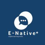 E-Native+ 編集部